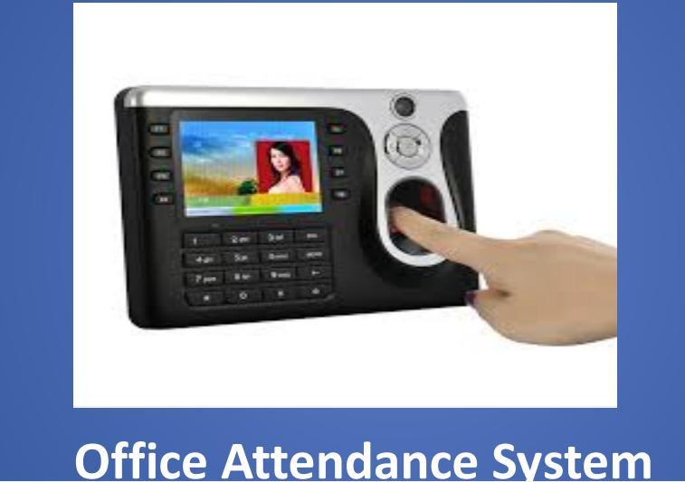Office Attendance System